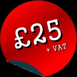 £25 Plus VAT